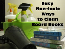 Easy Non Toxic Ways to Clean Board Books