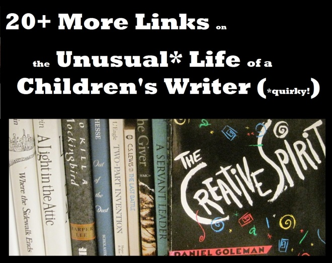 20 More Links on the Unusual Life of a Children's Writer