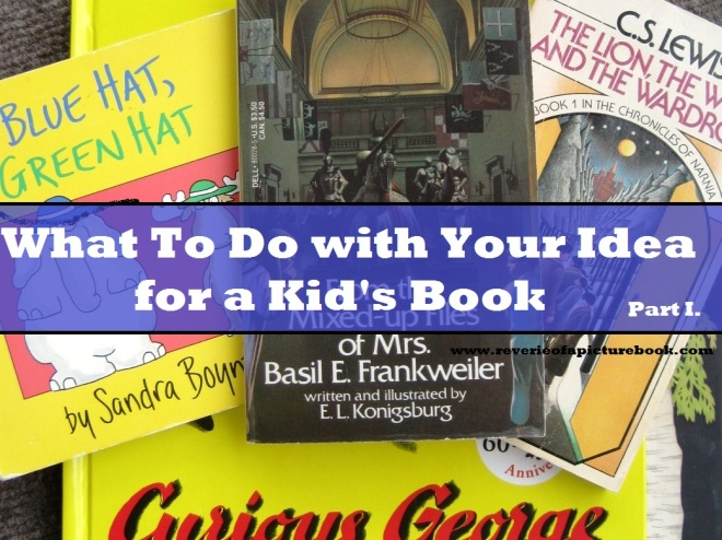 What to Do With Your Idea for a Kid's Book