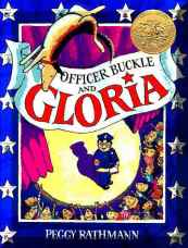 Officer Buckle and Gloria by Peggy Rathmann