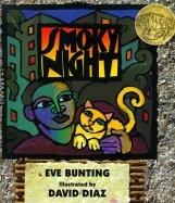 smoky night by eve bunting and david diaz