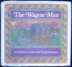 The Wagon Man by Arthur Crowley