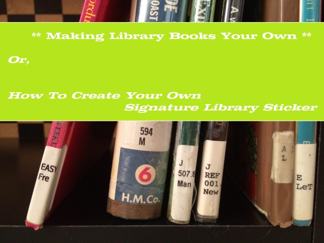 Making Library Books Your Own for Reverie of a Picture Book