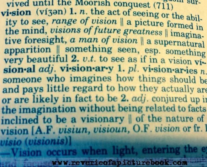 "Definition of ""vision"" for Reverie of a Picture Book"